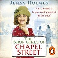 Shop Girls of Chapel Street - Jenny Holmes - audiobook