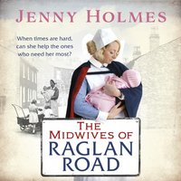 Midwives of Raglan Road - Jenny Holmes - audiobook