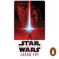 Last Jedi: Expanded Edition (Star Wars) - Jason Fry - audiobook