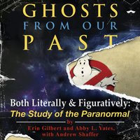 Ghosts from Our Past - Erin Gilbert - audiobook