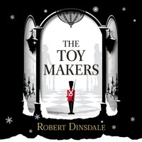 Toymakers - Robert Dinsdale - audiobook