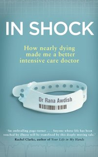 In Shock - Rana Awdish - audiobook