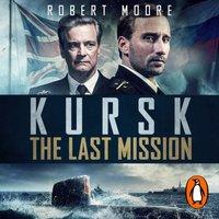 Kursk - Robert Moore - audiobook