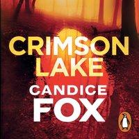 Crimson Lake - Candice Fox - audiobook