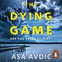 Dying Game - Asa Avdic - audiobook
