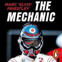 Mechanic - Marc 'Elvis' Priestley - audiobook