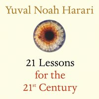 21 Lessons for the 21st Century - Yuval Noah Harari - audiobook