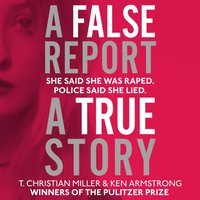 False Report - T. Christian Miller - audiobook
