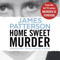 Home Sweet Murder - James Patterson - audiobook