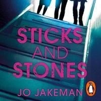 Sticks and Stones - Jo Jakeman - audiobook
