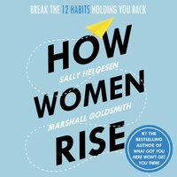 How Women Rise - Sally Helgesen - audiobook