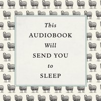This Audiobook Will Send You To Sleep - Professor K. McCoy and Dr Hardwick - audiobook