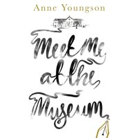 Meet Me at the Museum - Anne Youngson - audiobook