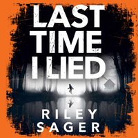 Last Time I Lied - Riley Sager - audiobook