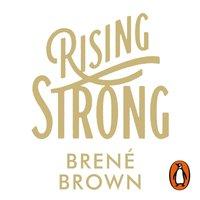 Rising Strong - Brene Brown - audiobook