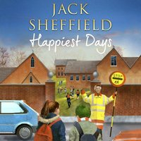 Happiest Days - Jack Sheffield - audiobook
