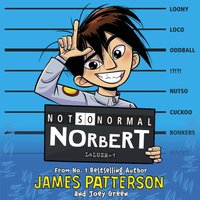 Not So Normal Norbert - James Patterson - audiobook