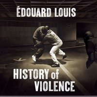 History of Violence - Edouard Louis - audiobook