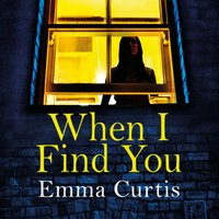 When I Find You - Emma Curtis - audiobook
