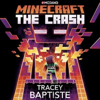 Minecraft: The Crash - Tracey Baptiste - audiobook