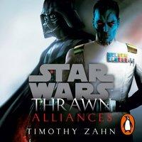 Thrawn: Alliances (Star Wars) - Timothy Zahn - audiobook