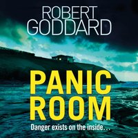 Panic Room - Robert Goddard - audiobook