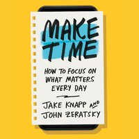 Make Time - Jake Knapp - audiobook
