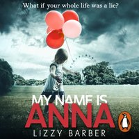 My Name is Anna - Lizzy Barber - audiobook