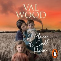 Place to Call Home - Val Wood - audiobook