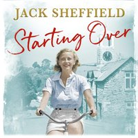 Starting Over - Jack Sheffield - audiobook