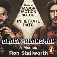 Black Klansman - Ron Stallworth - audiobook