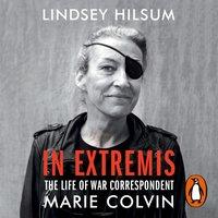 In Extremis - Lindsey Hilsum - audiobook