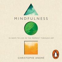 Mindfulness - Christophe Andre - audiobook