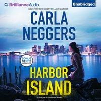 Harbor Island - Carla Neggers - audiobook