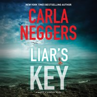 Liar's Key - Carla Neggers - audiobook