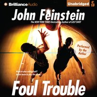 Foul Trouble - John Feinstein - audiobook