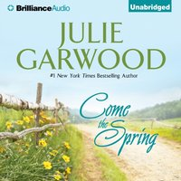 Come the Spring - Julie Garwood - audiobook