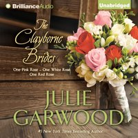 Clayborne Brides - Julie Garwood - audiobook