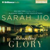 Morning Glory - Sarah Jio - audiobook
