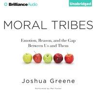 Moral Tribes - Joshua Greene - audiobook