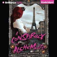 Conspiracy of Alchemists - Liesel Schwarz - audiobook