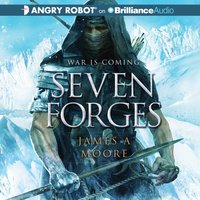 Seven Forges - James A. Moore - audiobook