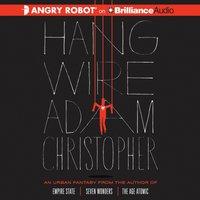 Hang Wire - Adam Christopher - audiobook