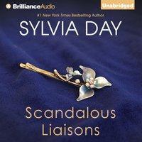 Scandalous Liaisons - Sylvia Day - audiobook