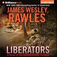 Liberators - Rawles James Wesley - audiobook