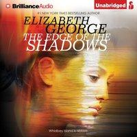Edge of the Shadows - Elizabeth George - audiobook