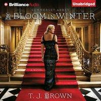 Bloom in Winter - T. J. Brown - audiobook