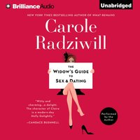 Widow's Guide to Sex and Dating - Carole Radziwill - audiobook