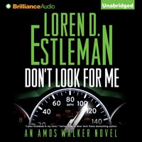 Don't Look For Me - Loren D. Estleman - audiobook