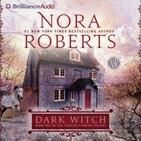 Dark Witch - Nora Roberts - audiobook
